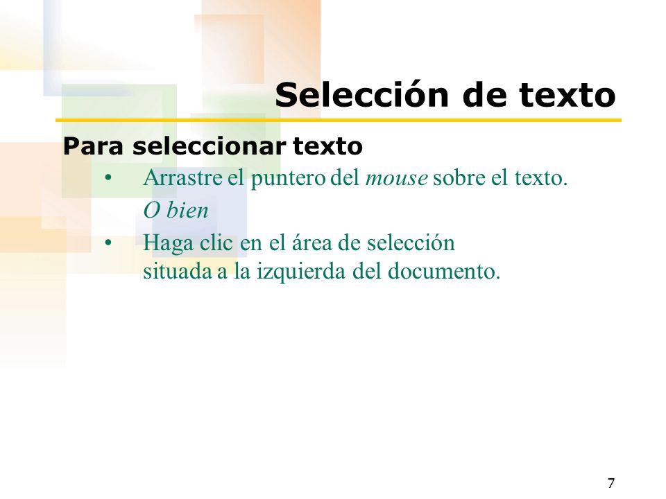 Selección de texto Para seleccionar texto