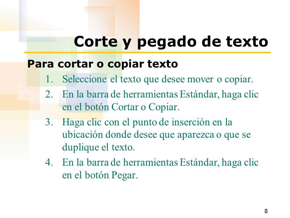 Corte y pegado de texto Para cortar o copiar texto