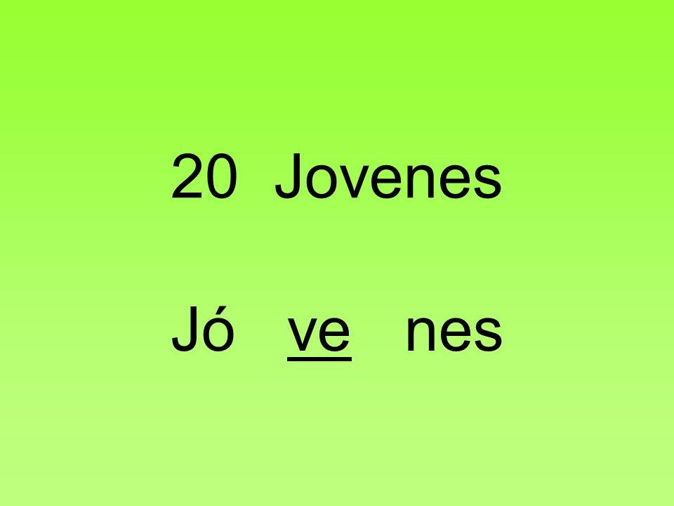 20 Jovenes Jó ve nes