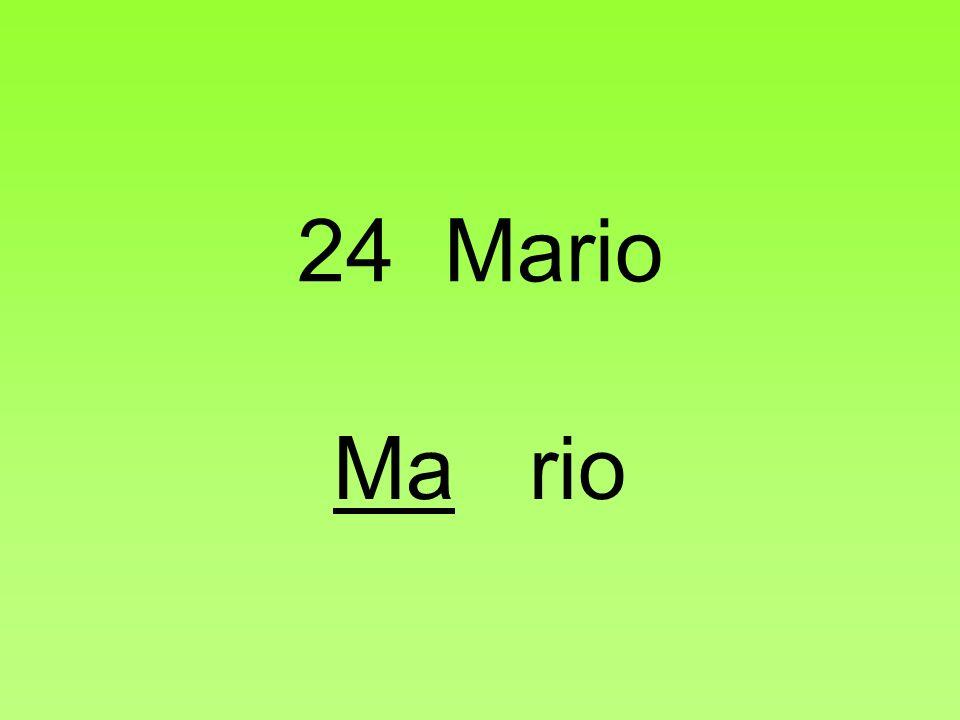24 Mario Ma rio