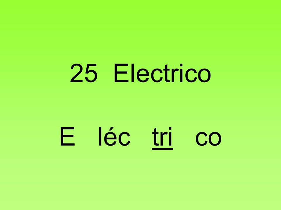 25 Electrico E léc tri co