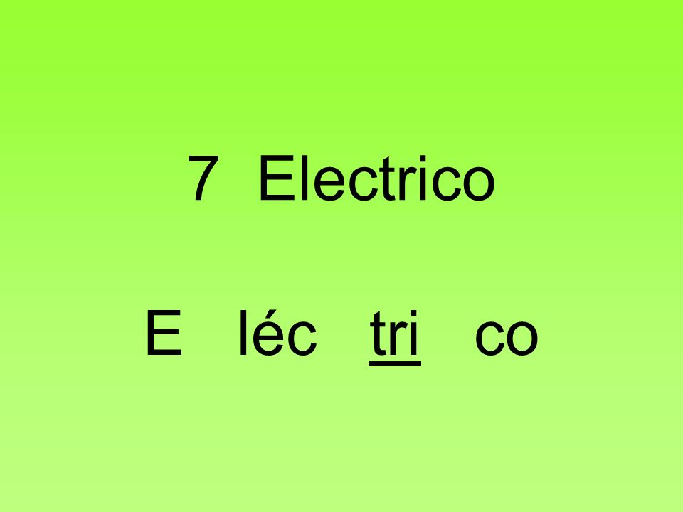 7 Electrico E léc tri co