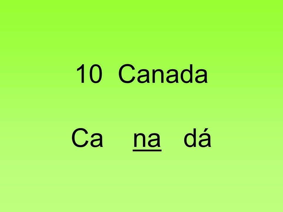 10 Canada Ca na dá