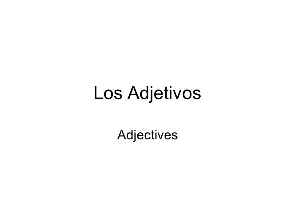 Los Adjetivos Adjectives