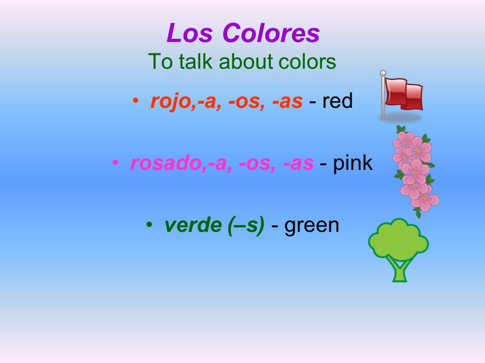 Los Colores To talk about colors