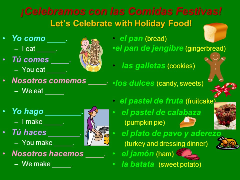 ¡Celebramos con las Comidas Festivas! Let's Celebrate with Holiday Food!