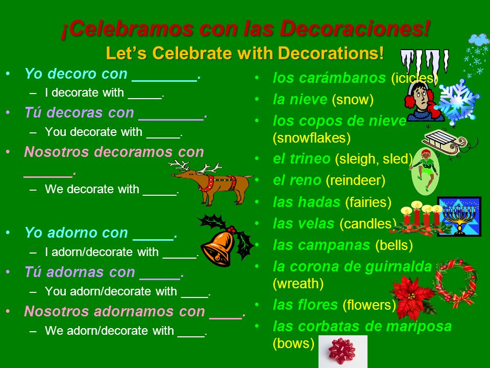 ¡Celebramos con las Decoraciones! Let's Celebrate with Decorations!