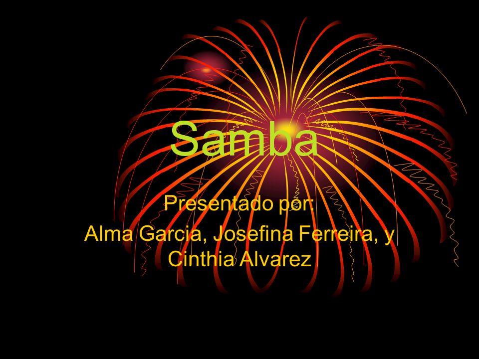 Presentado por: Alma Garcia, Josefina Ferreira, y Cinthia Alvarez