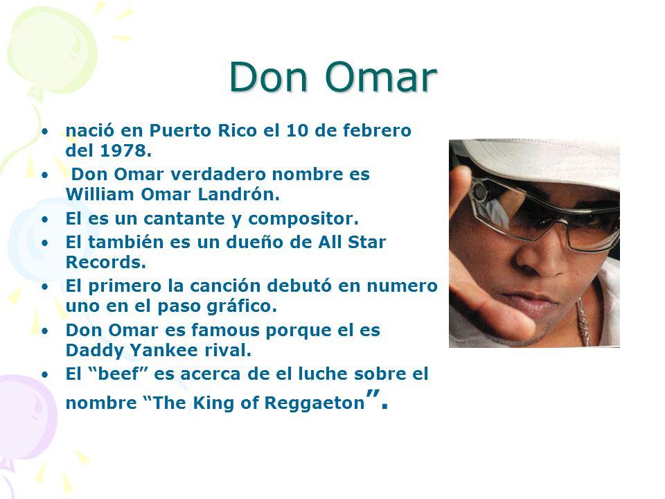 Don Omar nació en Puerto Rico el 10 de febrero del 1978.