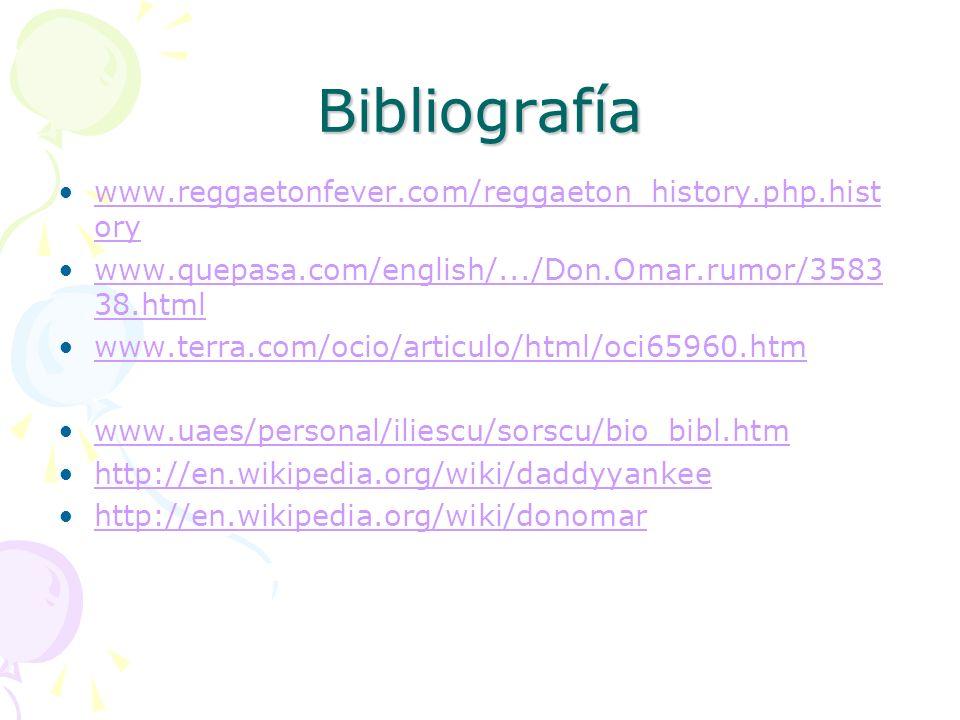 Bibliografía www.reggaetonfever.com/reggaeton_history.php.history