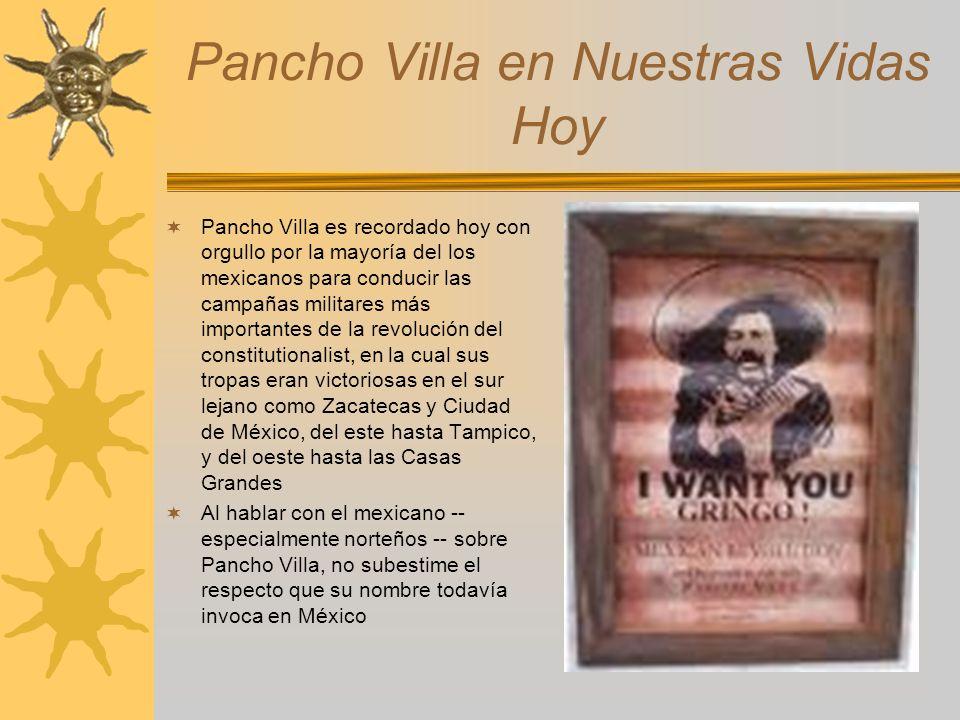 Pancho Villa en Nuestras Vidas Hoy