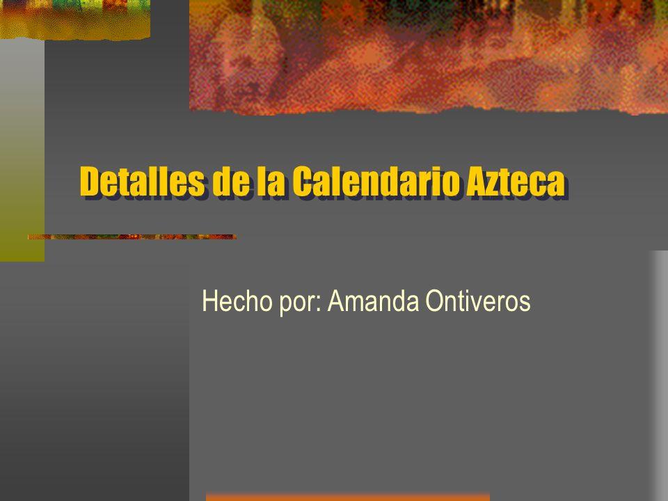 Detalles de la Calendario Azteca