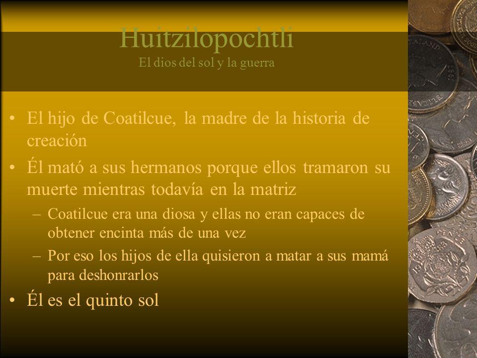 Huitzilopochtli El dios del sol y la guerra