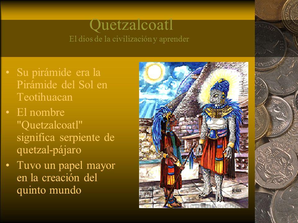 Quetzalcoatl El dios de la civilización y aprender