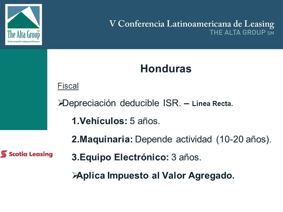 Honduras Depreciación deducible ISR. – Línea Recta. Vehículos: 5 años.