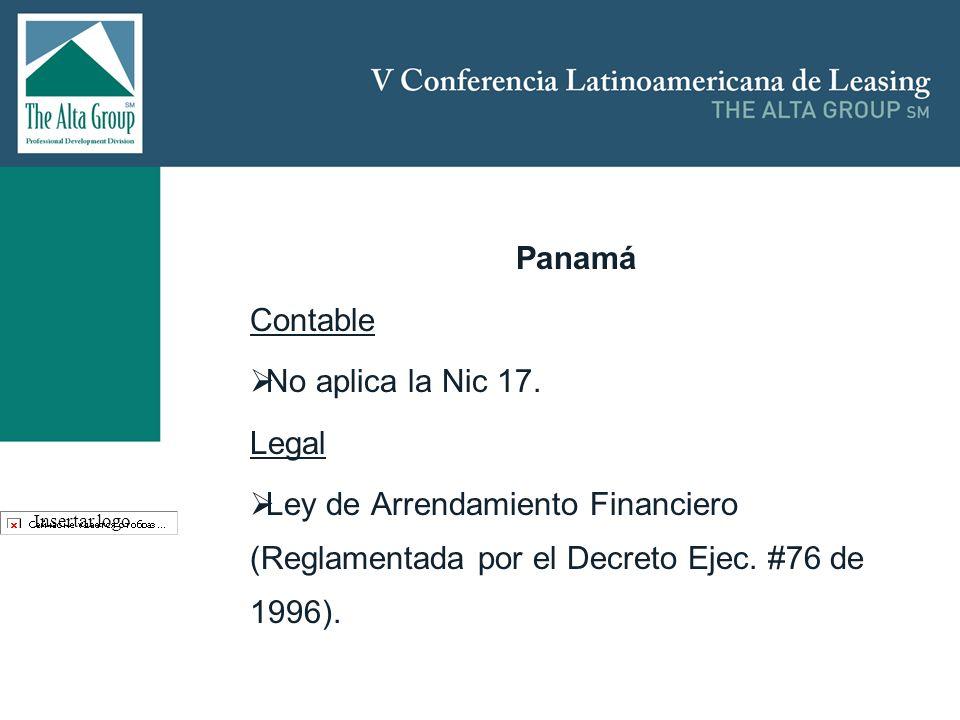 Panamá Contable No aplica la Nic 17. Legal