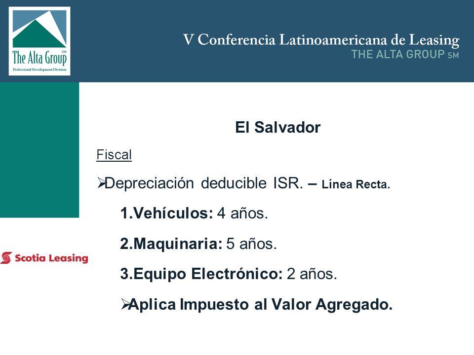 Depreciación deducible ISR. – Línea Recta. Vehículos: 4 años.