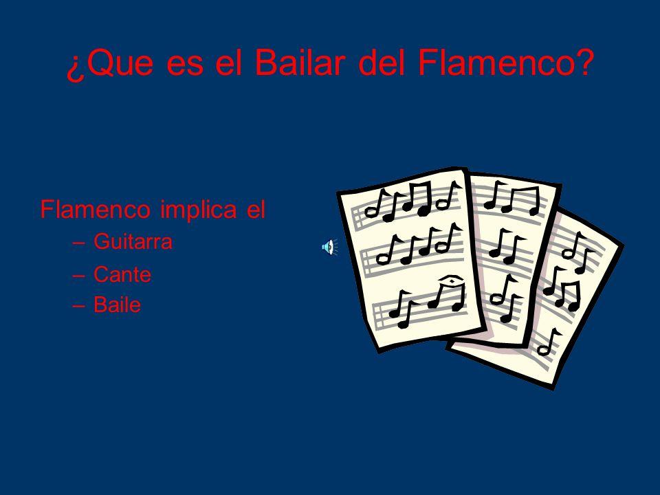 ¿Que es el Bailar del Flamenco
