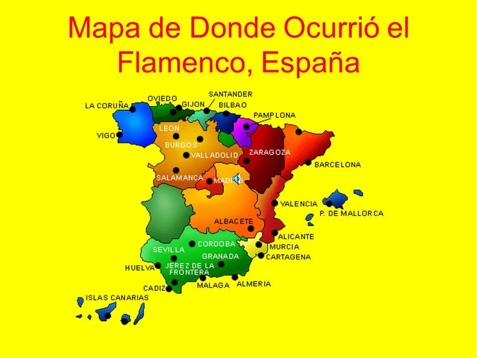 Mapa de Donde Ocurrió el Flamenco, España
