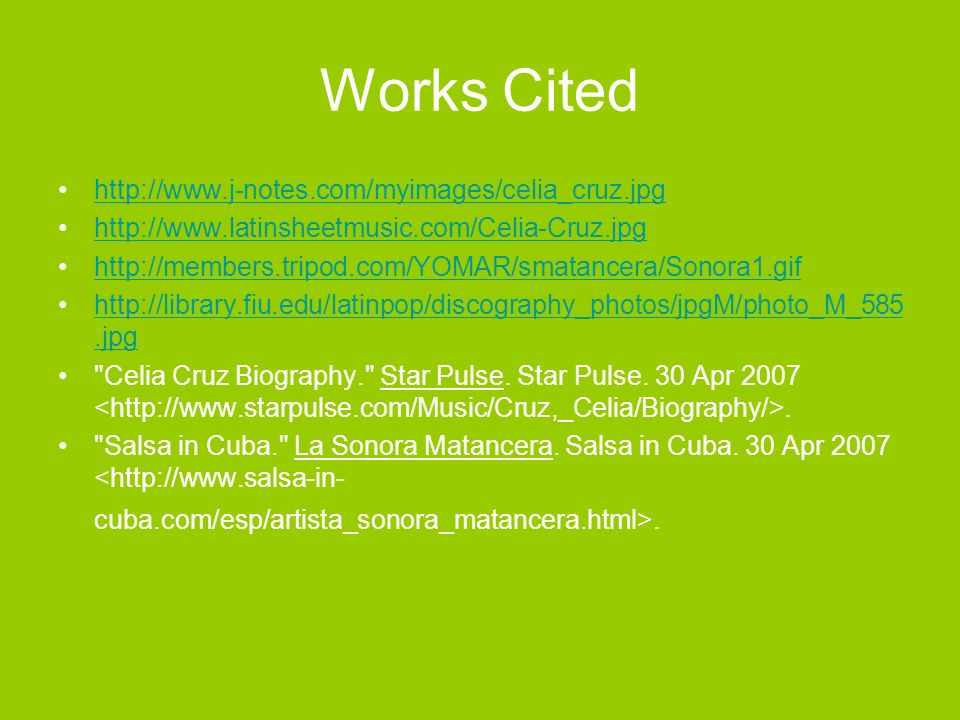 Works Cited http://www.j-notes.com/myimages/celia_cruz.jpg