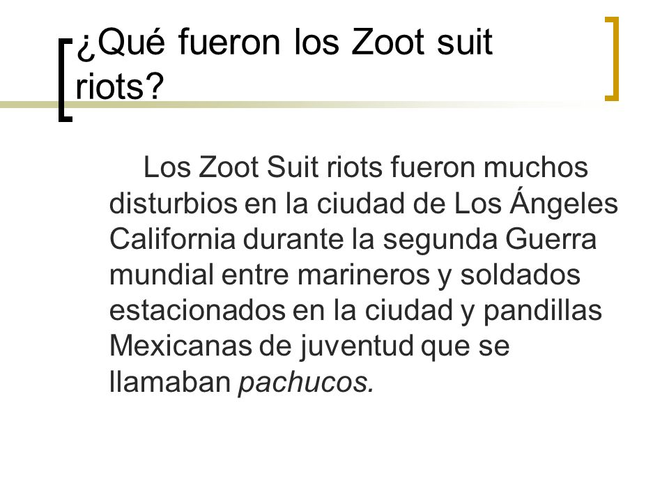 ¿Qué fueron los Zoot suit riots