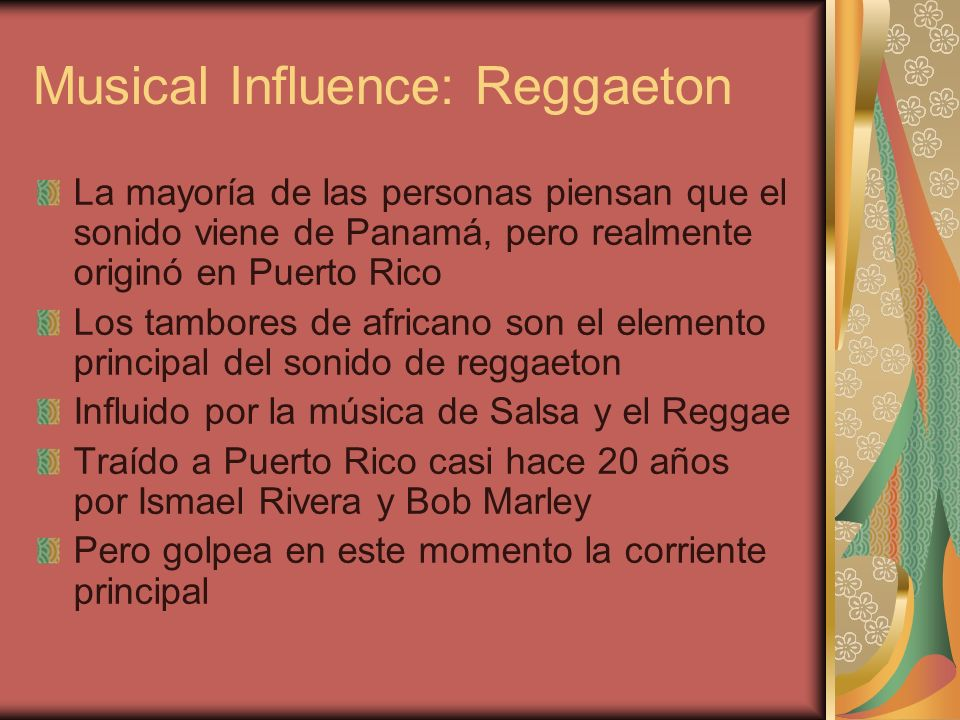 Musical Influence: Reggaeton