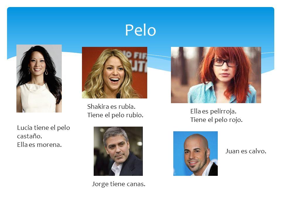 Pelo Shakira es rubia. Tiene el pelo rubio. Ella es pelirroja.