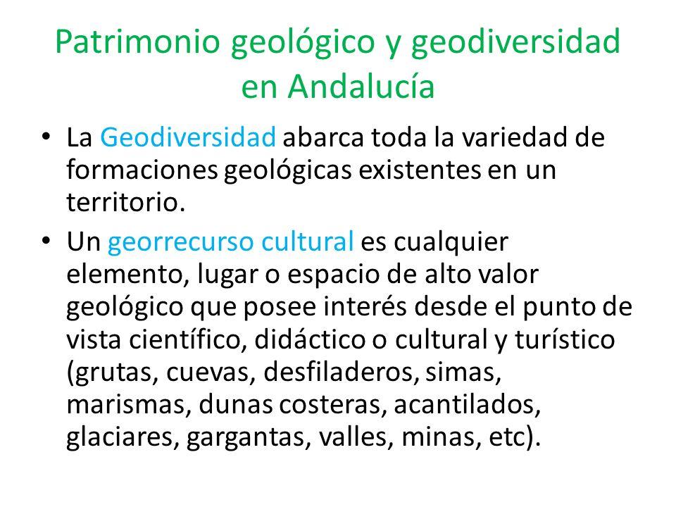 Patrimonio geológico y geodiversidad en Andalucía