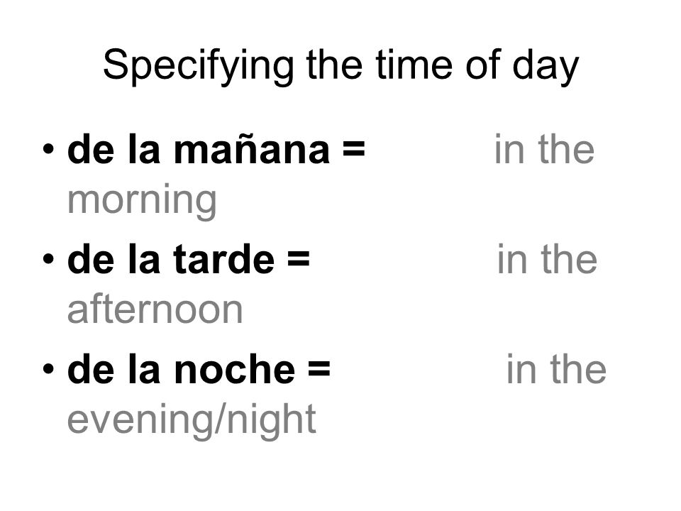 Specifying the time of day