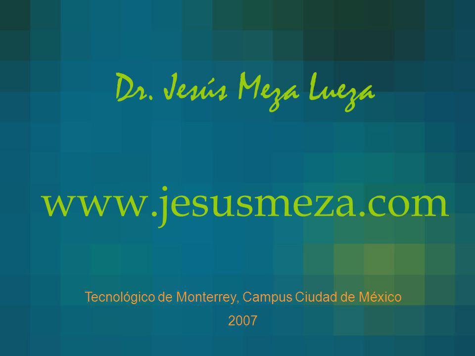 Dr. Jesús Meza Lueza www.jesusmeza.com