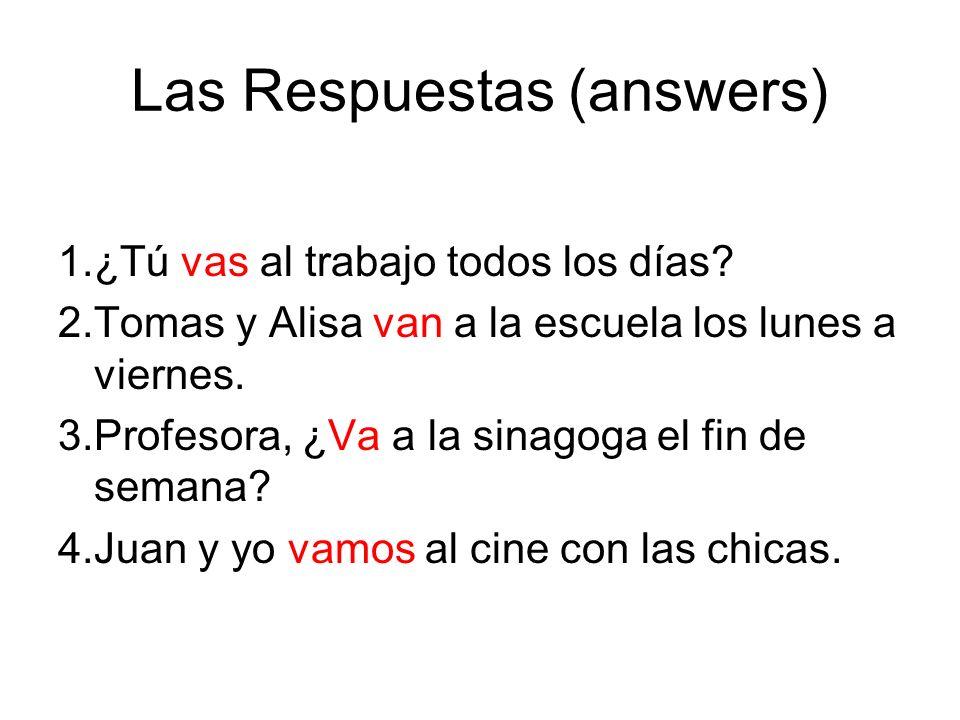 Las Respuestas (answers)