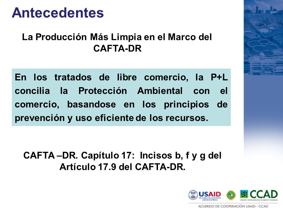 La Producción Más Limpia en el Marco del CAFTA-DR