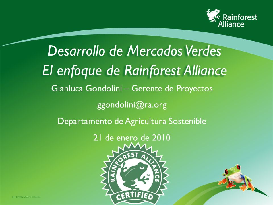 Desarrollo de Mercados Verdes El enfoque de Rainforest Alliance