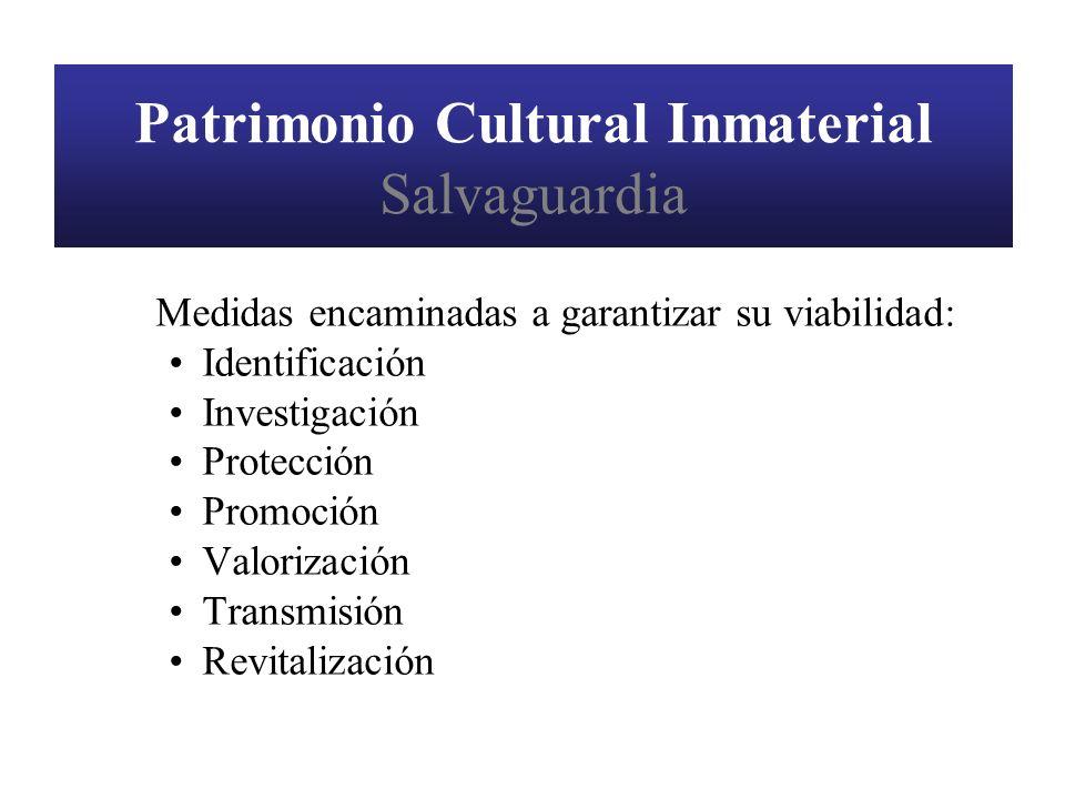Patrimonio Cultural Inmaterial Salvaguardia