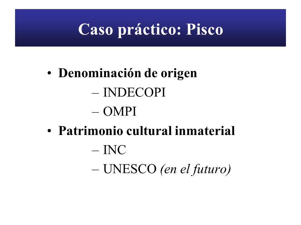 Caso práctico: Pisco Denominación de origen INDECOPI OMPI
