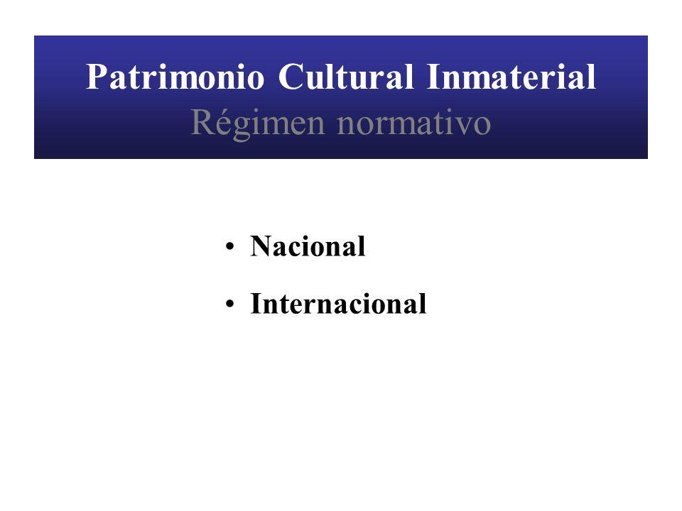 Patrimonio Cultural Inmaterial Régimen normativo