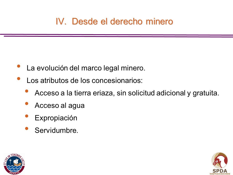 IV. Desde el derecho minero