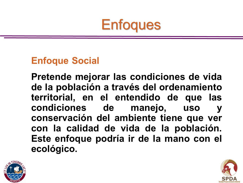 Enfoques Enfoque Social.