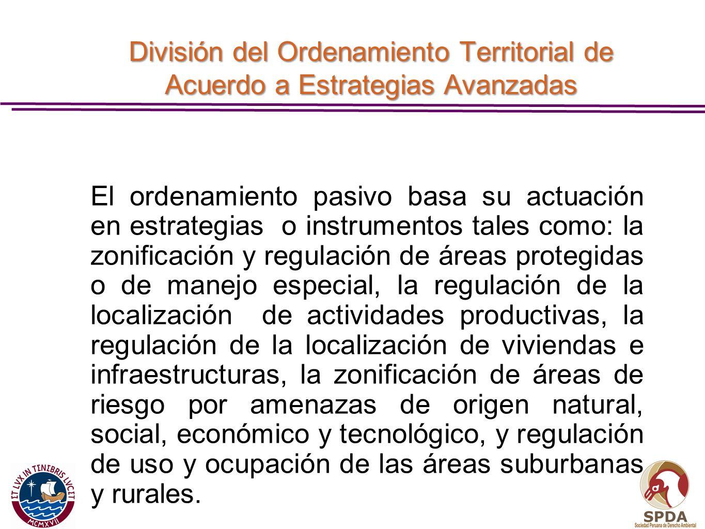 División del Ordenamiento Territorial de Acuerdo a Estrategias Avanzadas