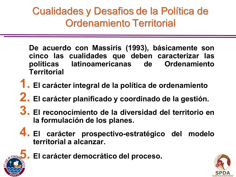Cualidades y Desafios de la Política de Ordenamiento Territorial