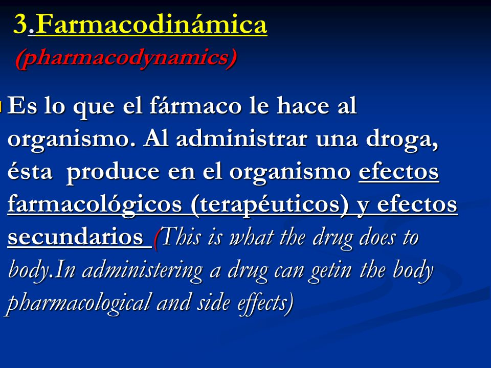 3.Farmacodinámica (pharmacodynamics)