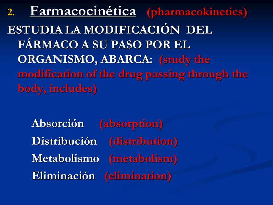 Farmacocinética (pharmacokinetics)