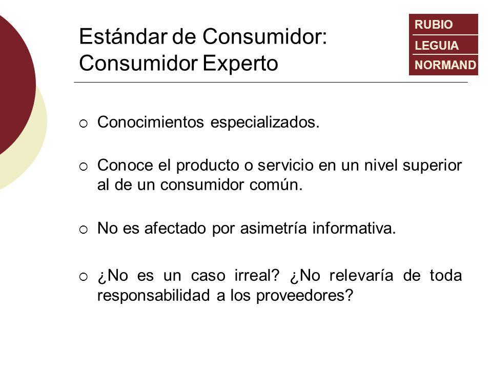Estándar de Consumidor: Consumidor Experto