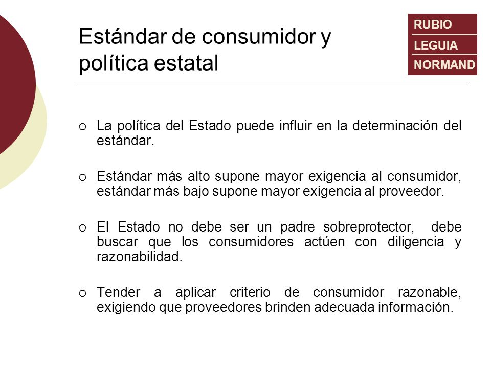 Estándar de consumidor y política estatal
