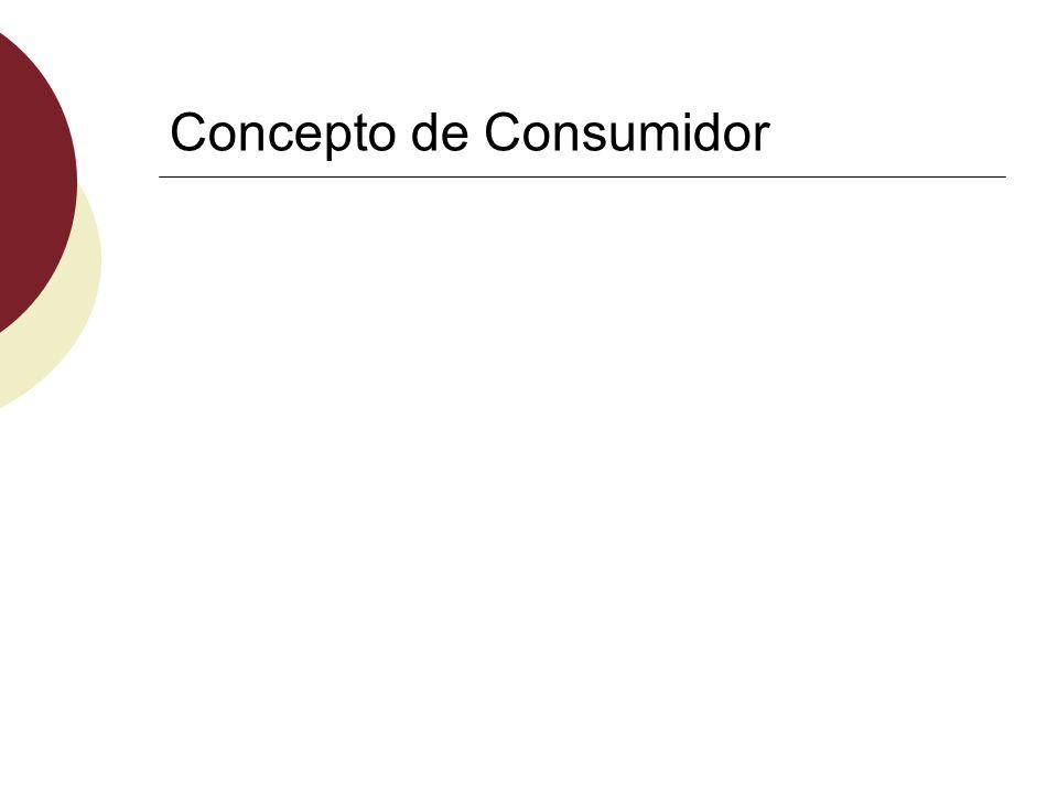 Concepto de Consumidor