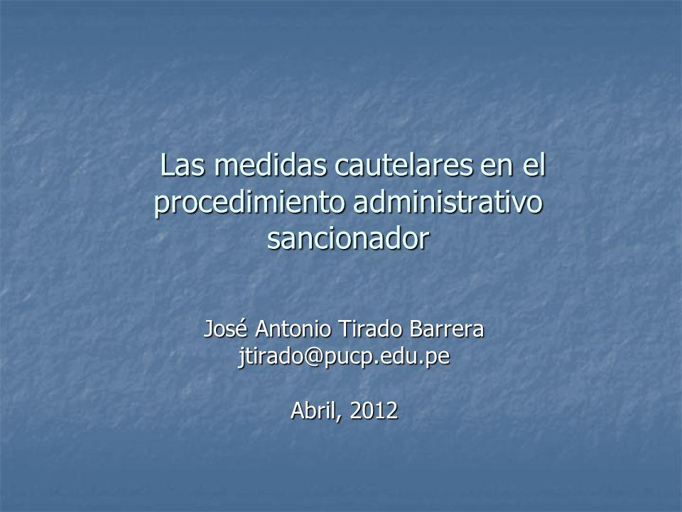 Las medidas cautelares en el procedimiento administrativo sancionador