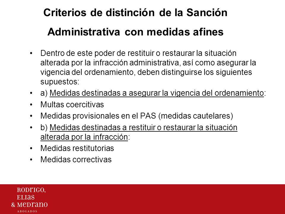 Criterios de distinción de la Sanción Administrativa con medidas afines