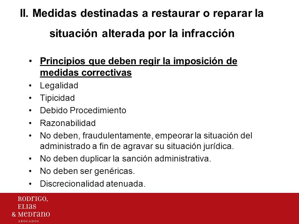 II. Medidas destinadas a restaurar o reparar la situación alterada por la infracción