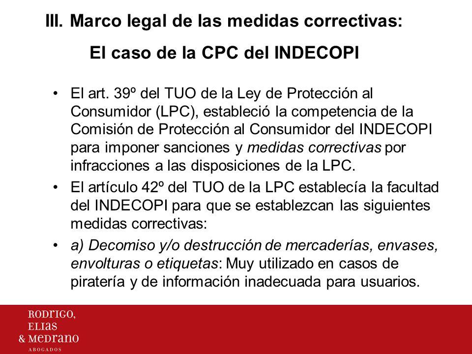 III. Marco legal de las medidas correctivas: El caso de la CPC del INDECOPI