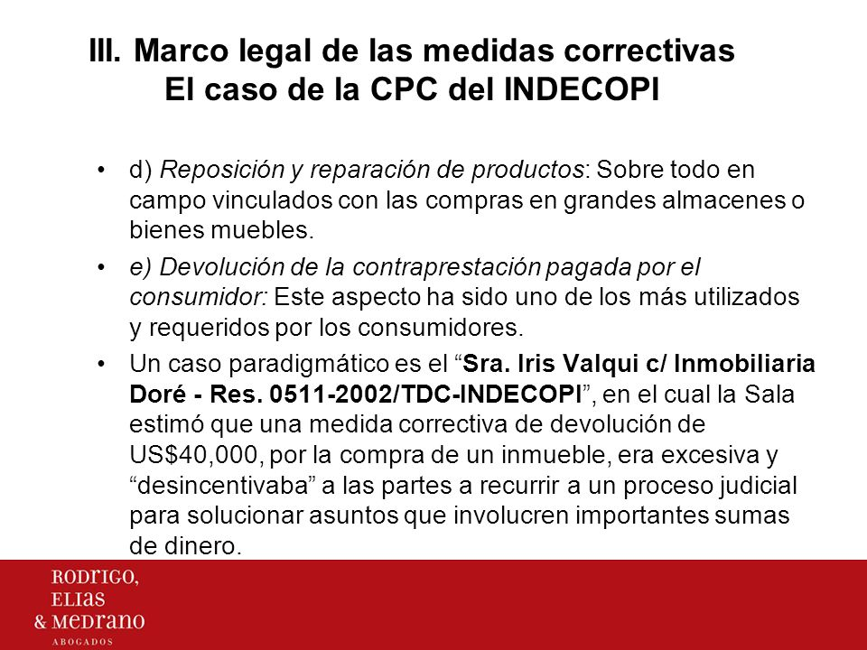 III. Marco legal de las medidas correctivas El caso de la CPC del INDECOPI